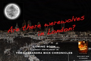 Are there Werewolves in London?